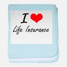 I Love Life Insurance baby blanket