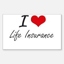 I Love Life Insurance Decal
