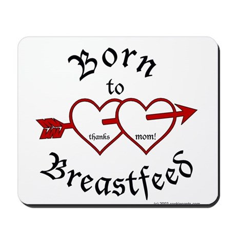 Born to Brestfeed Mousepad