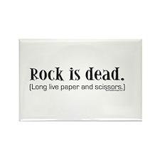 Rock is dead. Long live paper Rectangle Magnet