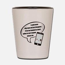 Disappear Quote Shot Glass