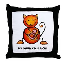 my other kid is a cat Throw Pillow
