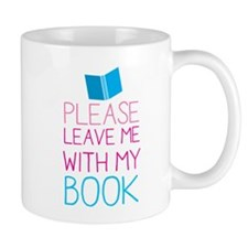 Please leave me with my book Mugs