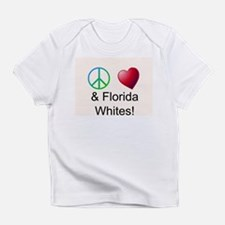 Peace Love Florida Whites Infant T-Shirt