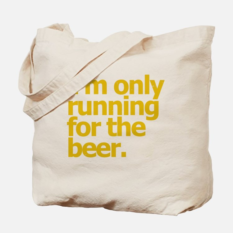 Cute Will run for beer Tote Bag