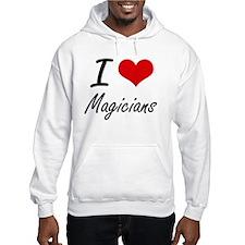 I Love Magicians Hoodie