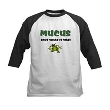 MUCUS - SNOT WHAT IT WAS! Baseball Jersey
