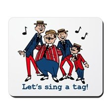 Sing a Tag Mousepad