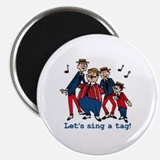 Sing a Tag Magnet