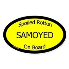 Spoiled Samoyed On Board Oval Decal