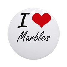 I Love Marbles Round Ornament