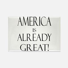 America is ALREADY Grea Rectangle Magnet (10 pack)