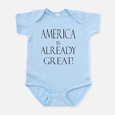 America is ALREADY Great! Infant Bodysuit