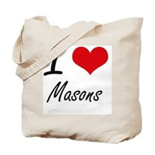I Love Masons Tote Bag