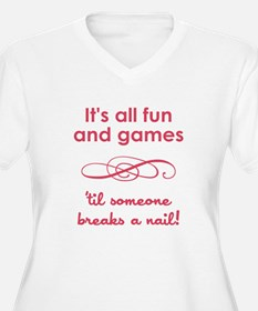ITS ALL FUN AND GAM... Plus Size T-Shirt
