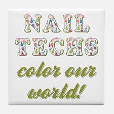 NAIL TECHS Tile Coaster