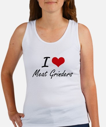I Love Meat Grinders Tank Top