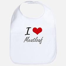 I Love Meatloaf Bib