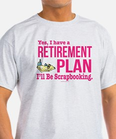 Scrapbooking Retirement Plan T-Shirt