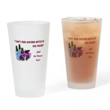 I DON'T NEED... Drinking Glass