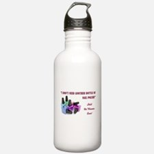 I DON'T NEED... Water Bottle