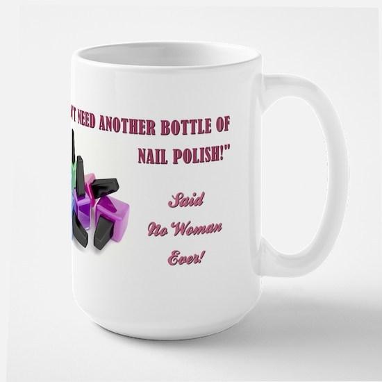 I DON'T NEED... Large Mug