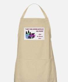 I DON'T NEED... Apron
