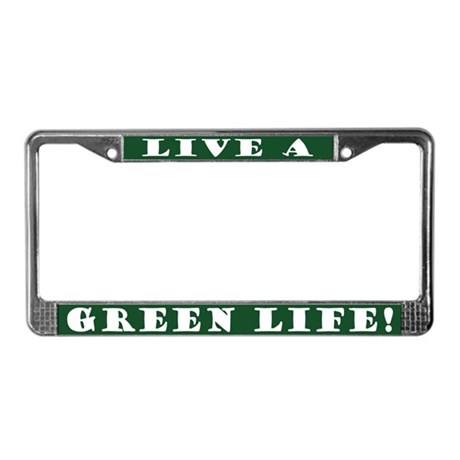 Green Life License Plate Frame