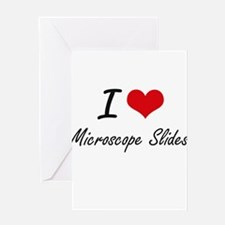 I Love Microscope Slides Greeting Cards