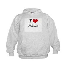 I Love Midwives Hoody