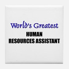 Worlds Greatest HUMAN RESOURCES ASSISTANT Tile Coa