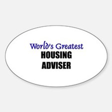 Worlds Greatest HOUSING ADVISER Oval Decal