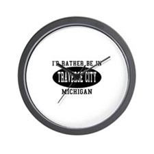 I'd Rather Be in traverse Cit Wall Clock