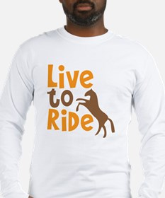 LIVE to RIDE rearing horse des Long Sleeve T-Shirt