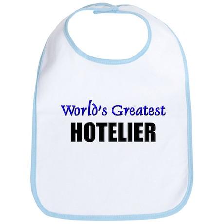 Worlds Greatest HOTELIER Bib