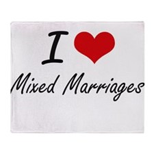 I Love Mixed Marriages Throw Blanket