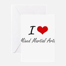 I Love Mixed Martial Arts Greeting Cards