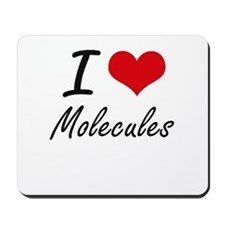 I Love Molecules Mousepad