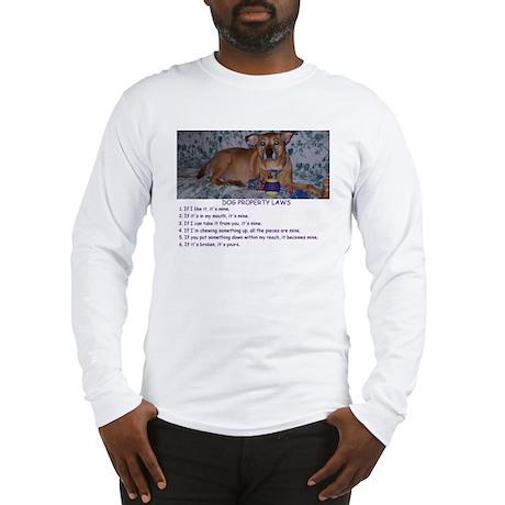 Dog Property Laws Long Sleeve T-Shirt