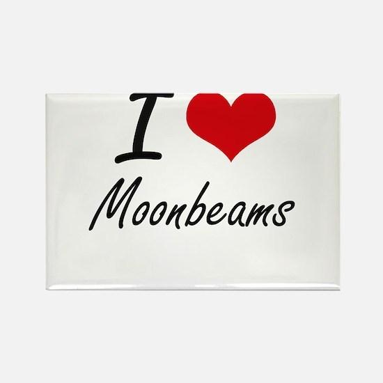 I Love Moonbeams Magnets