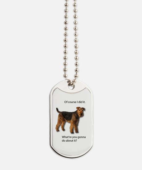 Funny Airedale terrier Dog Tags