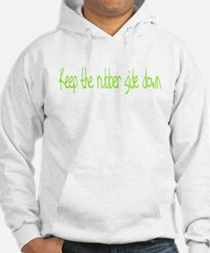 Keep the rubber side down. Hoodie