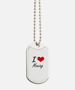 I Love Mowing Dog Tags