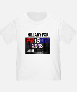 Hillary For Prison 2016 * official * T-Shirt