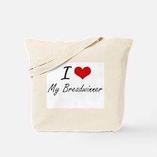 I Love My Breadwinner Tote Bag