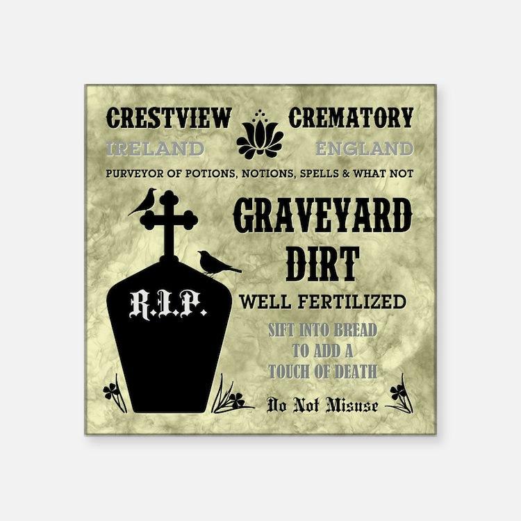 GRAVEYARD DIRT Sticker