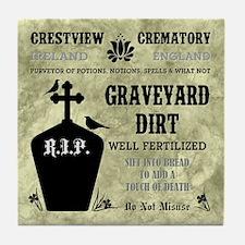 GRAVEYARD DIRT Tile Coaster