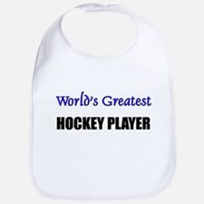 Worlds Greatest HOCKEY PLAYER Bib