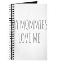 My Mommies Love Me Journal