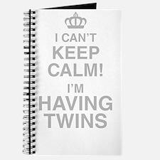 I Cant Keep Calm! Im Having Twins Journal